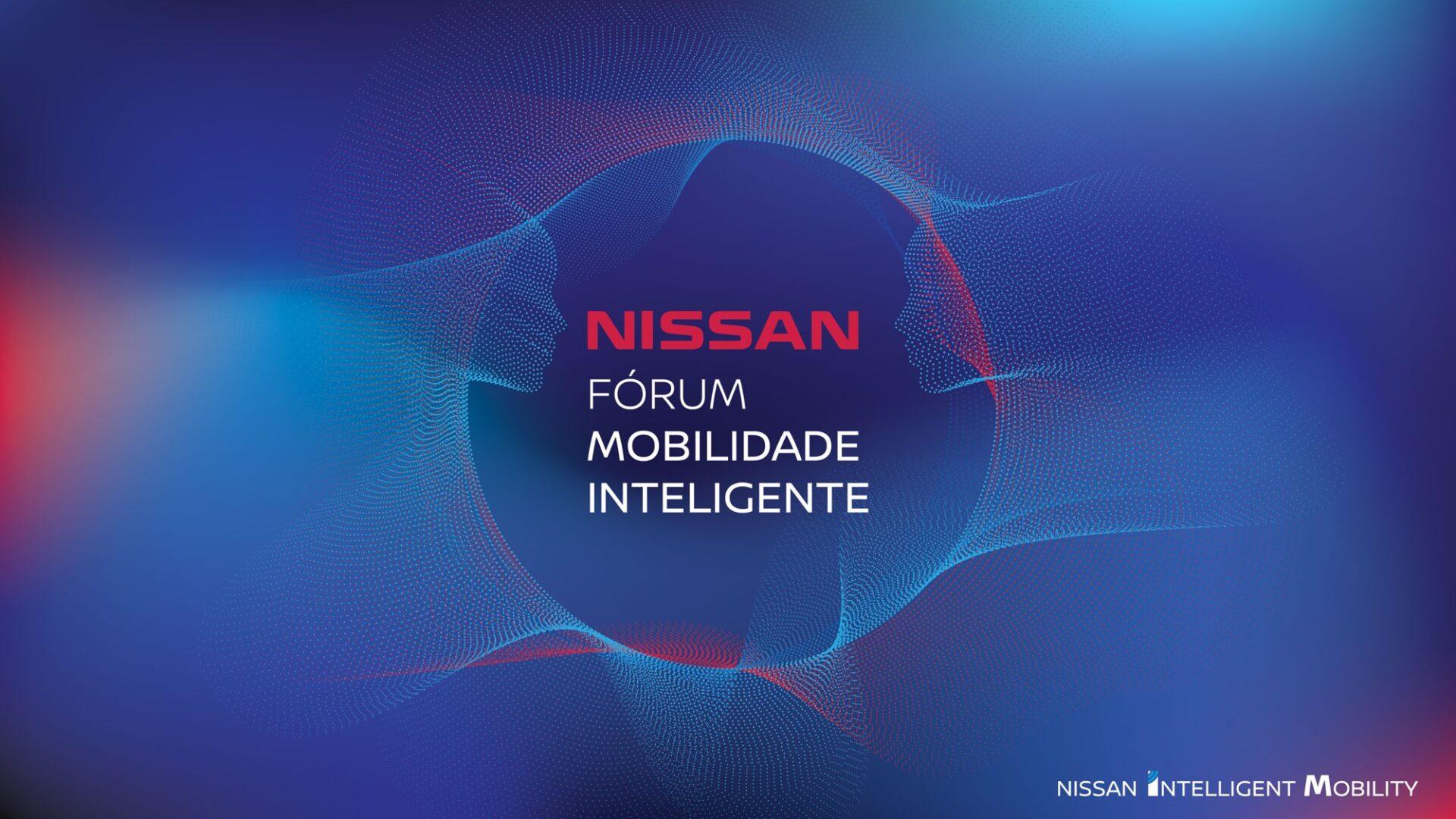 Comunicação Fórum Nissan da Mobilidade Inteligente
